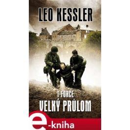 T-Force - Velký průlom - Leo Kessler E-book elektronické knihy