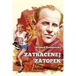 Zatracenej Zátopek - Richard Kozohorský Sport