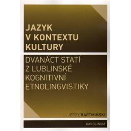 Jazyk v kontextu kultury - Jerzy Bartmiński Učebnice
