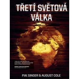 Třetí světová válka - August Cole, P. W. Singer Sci-fi