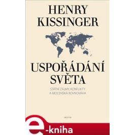 Uspořádání světa - Henry Kissinger E-book elektronické knihy