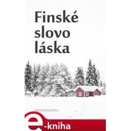 Finské slovo láska - Libor Konopka E-book elektronické knihy