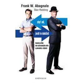 Chyť mě, jestli to dokážeš - Frank W. Abagnale