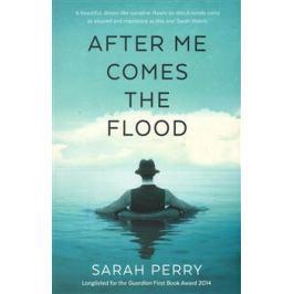After me Comes the Flood - Sarah Perry Učebnice