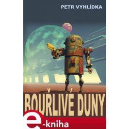 Bouřlivé duny - Petr Vyhlídka