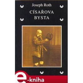 Císařova bysta - Joseph Roth