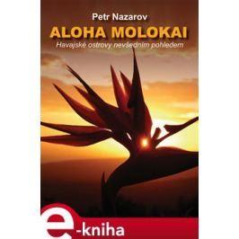Aloha Molokai - Petr Nazarov