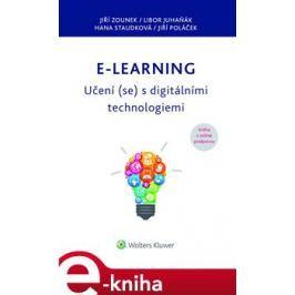 E-learning – Učení (se) s digitálními technologiemi - Jiří Zounek