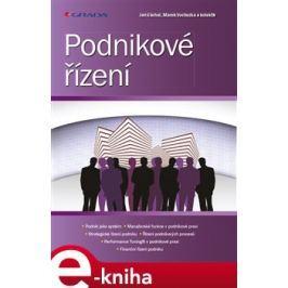Podnikové řízení - kol., Jan Váchal, Marek Vochozka
