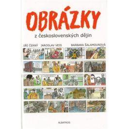 Obrázky z československých dějin - Jaroslav Veis, Jiří Černý