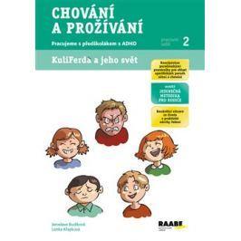 Chování a prožívání - Romana Růžičková, Lenka Křapková, Jaroslava Budíková