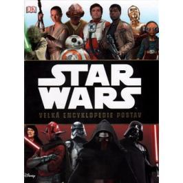 Star Wars: Velká encyklopedie postav - Pablo Hidalgo, Simon Beecroft