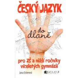 Český jazyk do dlaně - Jana Eislerová, Petr Morkes