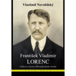 František Vladimír Lorenc - Vlastimil Novobilský