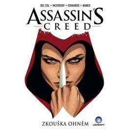 Assassins Creed: Zkouška ohněm - Anthony Del Col, Conor McCreery
