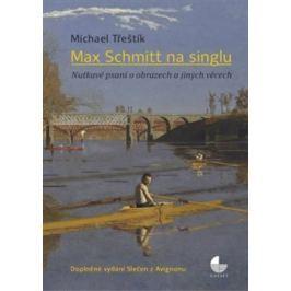 Max Schmitt na singlu - Michael Třeštík