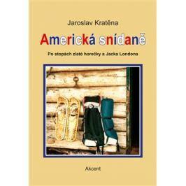 Americká snídaně - Jaroslav Kratěna