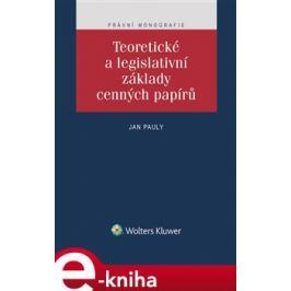 Teoretické a legislativní základy cenných papírů - Jan Pauly