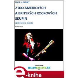 2 000 amerických a britských rockových skupin - Jozef Petro