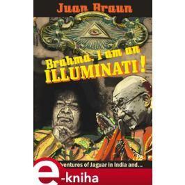 Brahma, I am an Illuminati! - Juan Braun