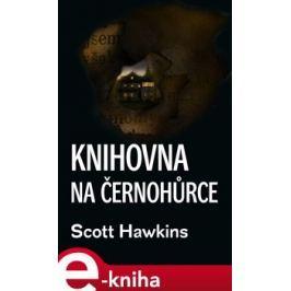 Knihovna na Černohůrce - Scott Hawkins