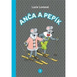 Anča a Pepík 3. - Lucie Lomová