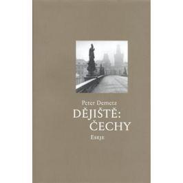Dějiště: Čechy - Peter Demetz