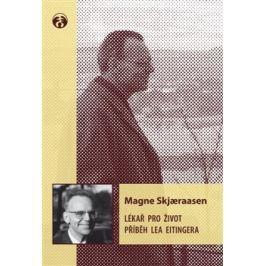 Lékař pro život - Magne Skjaeraasen