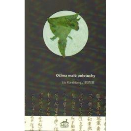 Očima malé poletuchy - Liu Ka-shiang