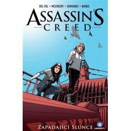Assassins Creed: Zapadající slunce - Anthony Del Col, Conor McCreery