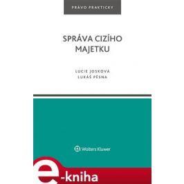 Správa cizího majetku - Lucie Josková, Lukáš Pěsna