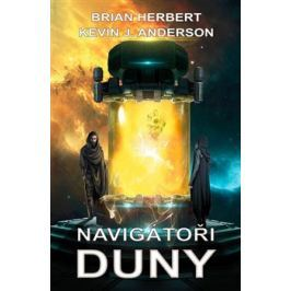 Navigátoři Duny - Brian Herbert, Kevin J. Anderson