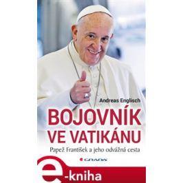 Bojovník ve Vatikánu - Andreas Englisch