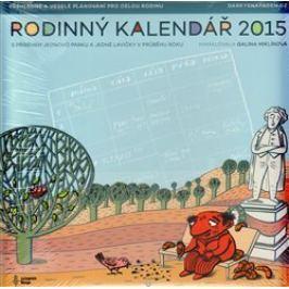 Rodinný kalendář 2015 - s příběhem jednoho parku a jedné lavičky