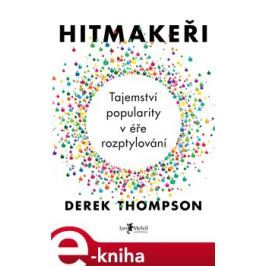 Hitmakeři - Derek Thompson