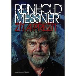 Žít a přežít - Reinhold Messner