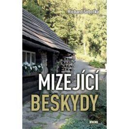 Mizející Beskydy - Richard Sobotka