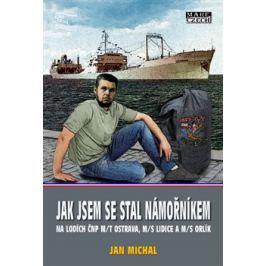 Jak jsem se stal námořníkem - Jan Michal