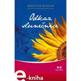 Odkaz slunečnice - Mikuláš Štefan