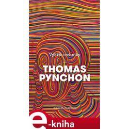 Výkřik techniky - Thomas Pynchon