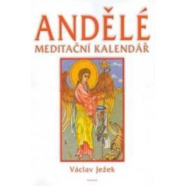 Andělé meditační kalendář - nástěnný kalendář - Václav Ježek