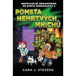 Pomsta nemrtvých mnichů - Cara J. Stevens