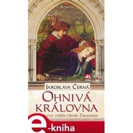 Ohnivá královna - Jaroslava Černá
