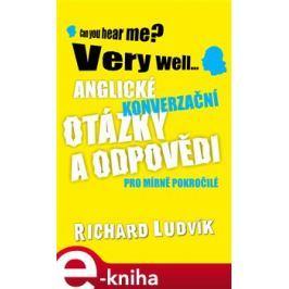 Anglické konverzační otázky a odpovědi pro mírně pokročilé - Richard Ludvík