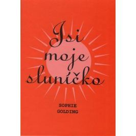 Jsi moje sluníčko - Sophie Golding