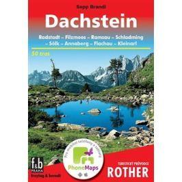 Dachstein - Turistický průvodce Rother - Sepp Brandl