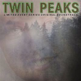Twin Peaks (Limited Event Series Soundtrack – Score)