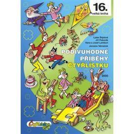 Podivuhodné příběhy Čtyřlístku 2000 - Hana Lamková, Jaroslav Němeček, Ljuba Štíplová, Josef Lamka, Jiří Poborák