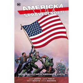 Americká liga spravedlnosti 1: Nejnebezpečnější hrdinové světa - Brett Booth, David Finch, Geoff Johns, Doug Mahnke