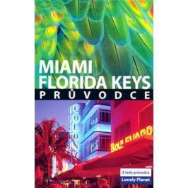 Miami a Florida Keys - Lonely Planet - Adam Karlin